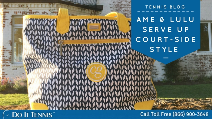 Ame & Lulu Tennis Bags Serve Up Courtside Style