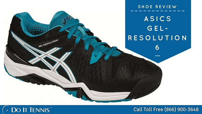 Asics Gel Resolution 6 Tennis Shoe Review