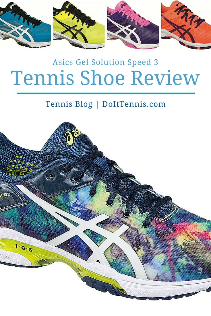 Asics Gel Solution Speed 3 Tennis Shoe Review