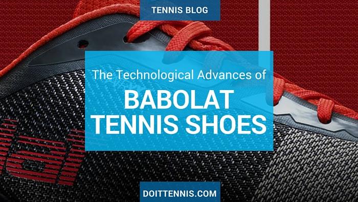 Babolat Tennis Shoe Technology Advances