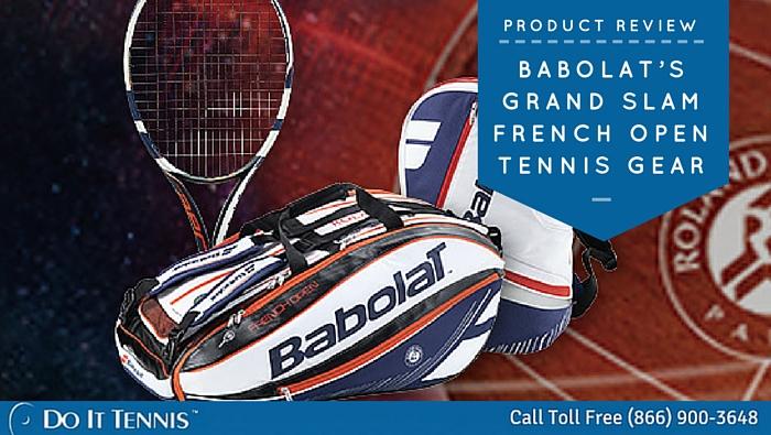 0845c1db6072 Babolat s Grand Slam French Open Tennis Gear - Tennis Blog - DoItTennis