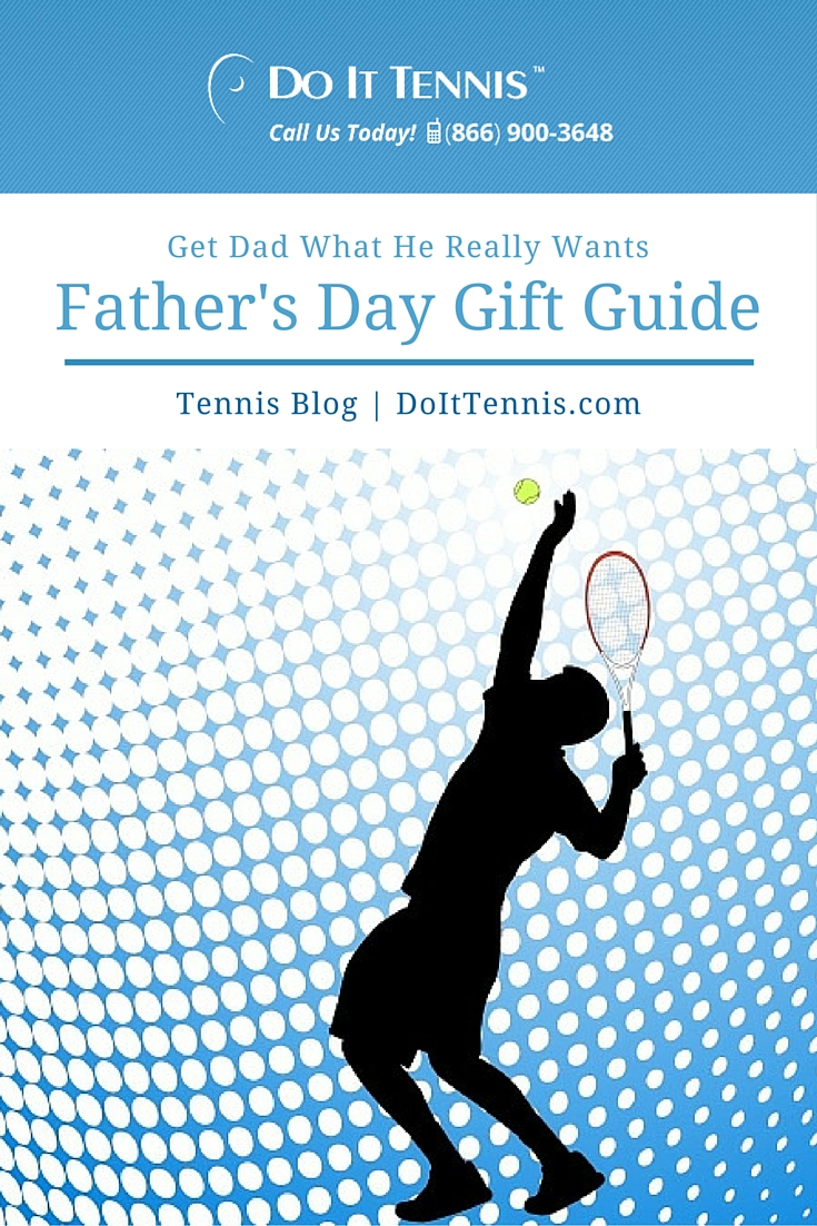 Father's Day Tennis Gift Guide
