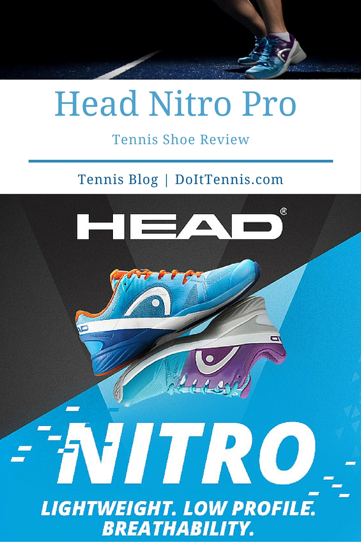 Head Nitro Pro Tennis Shoe Review