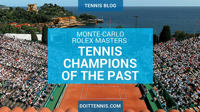 Monte-Carlo Rolex Masters Tennis Champions of the Past