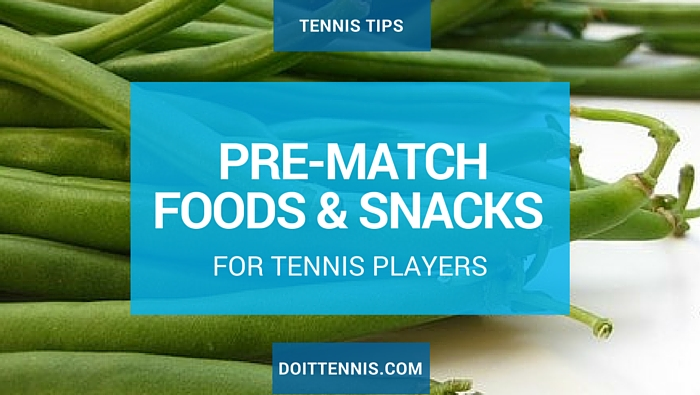 Tennis Tips: What Should I Eat Before a Tennis Match?
