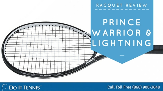 Prince Warrior and Lightning Tennis Racquet Preview