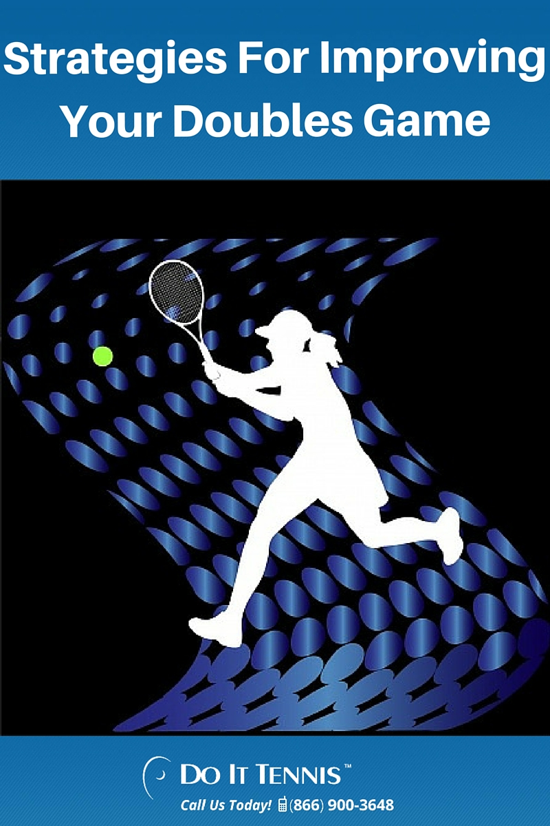 Strategies For Your Doubles Game
