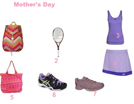 Tennis Accessories on Mother's Day 2015