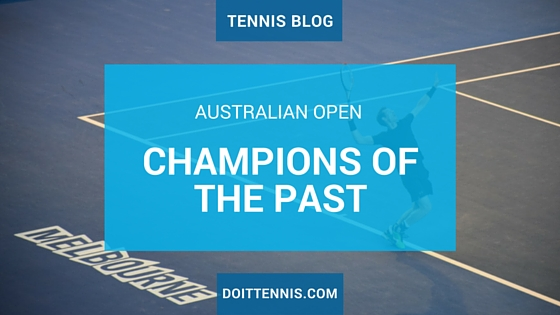 Australian Open Champions of the Past