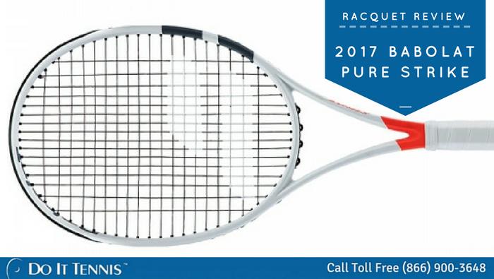 251a8af59 Tennis Racquet Review  2017 Babolat Pure Strike - Tennis Blog ...