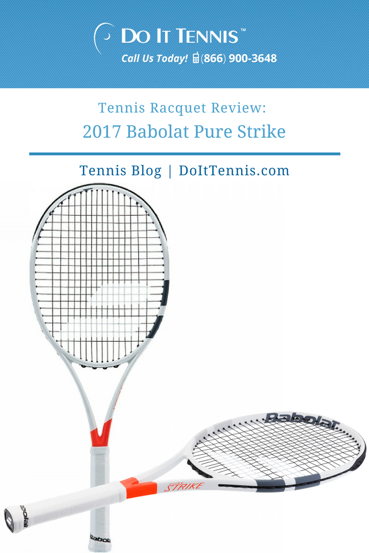 Tennis Racquet Review 2017 Babolat Pure Strike