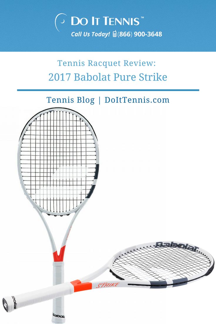 Tennis Racquet Review 2017 Babolat Pure Strike