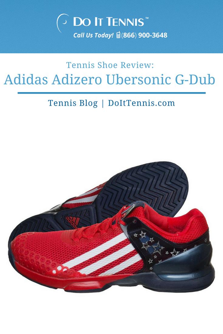 Tennis Shoe Review Adidas Adizero Ubersonic G-Dub