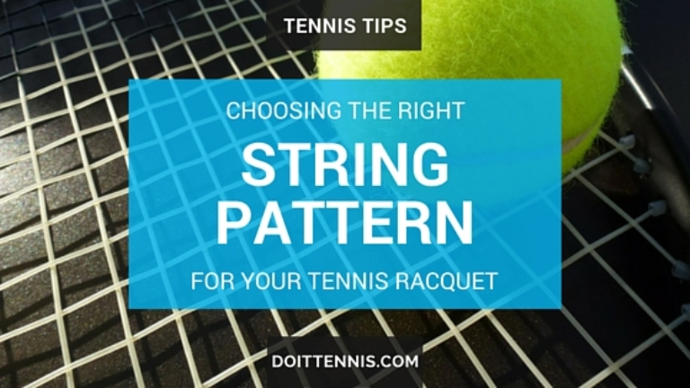Choosing The Right String Pattern For Your Tennis Racquet Tennis