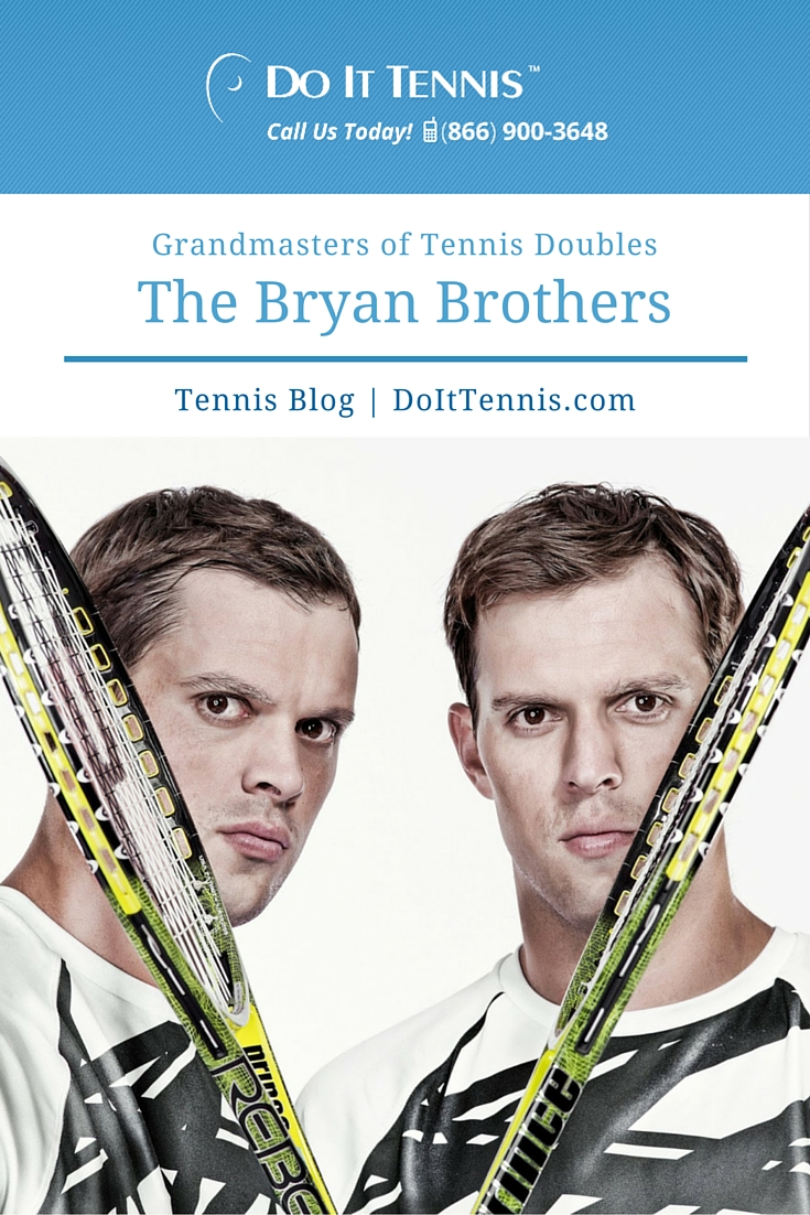 The Bryan Brothers: Grandmasters of Tennis Doubles