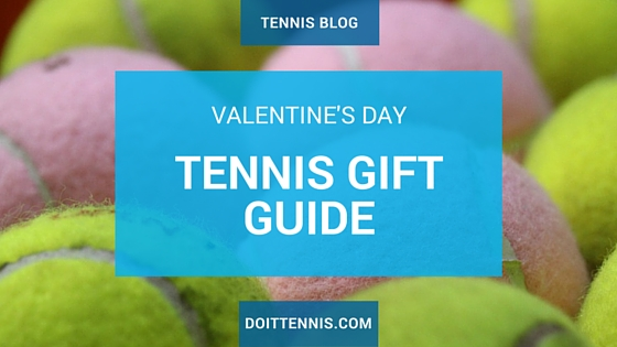 The Ultimate Valentine's Day tennis Gift Guide