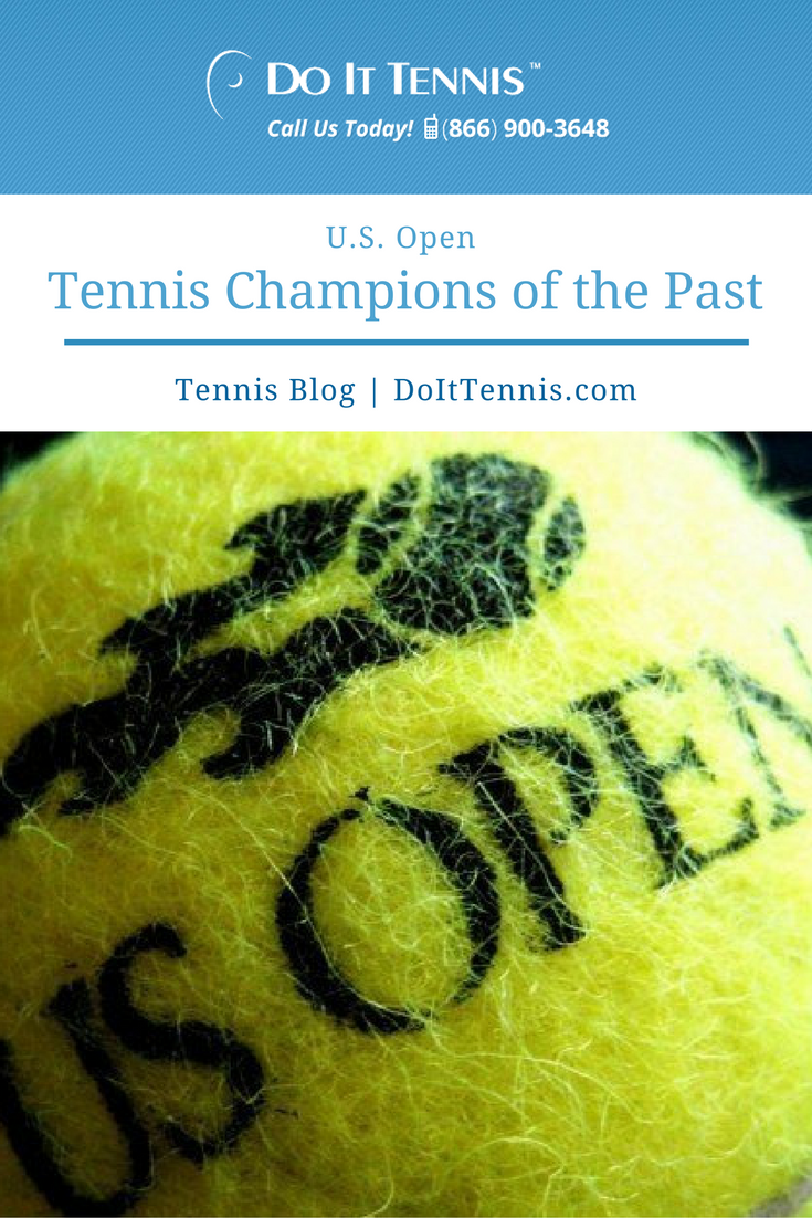 U.S. Open Tennis Champions of the Past