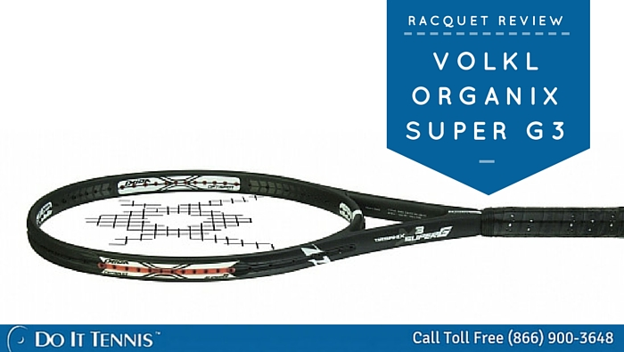 Volkl Organix Super G3 Tennis Racquet Review