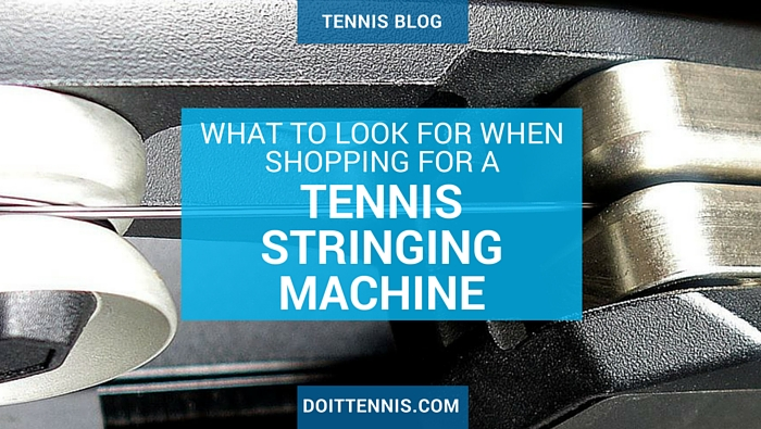What to look for when shopping for a tennis stringing machine