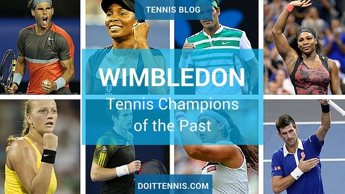 Wimbledon Tennis Champions of the Past