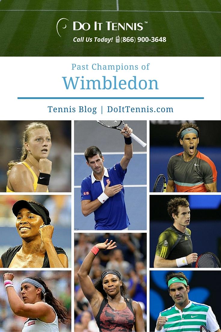 Wimbledon Tennis Champions of the Past