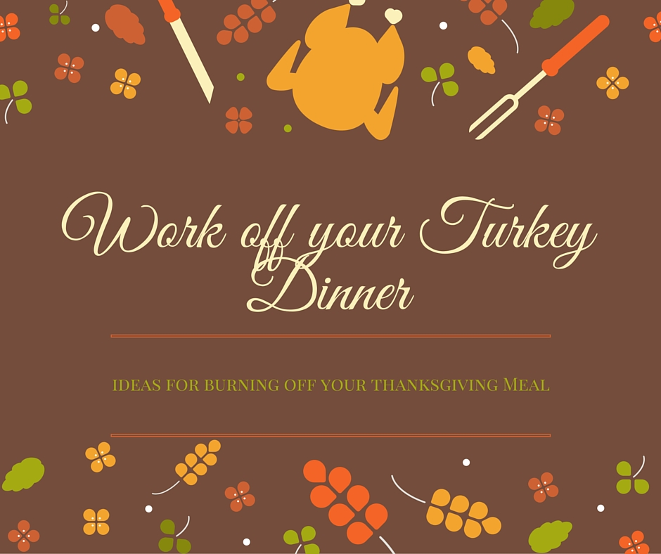 5 Quick Tips for Working-Off Your Turkey Dinner