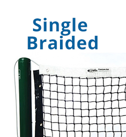 How to choose a tennis net - Single Braded Tennis Net