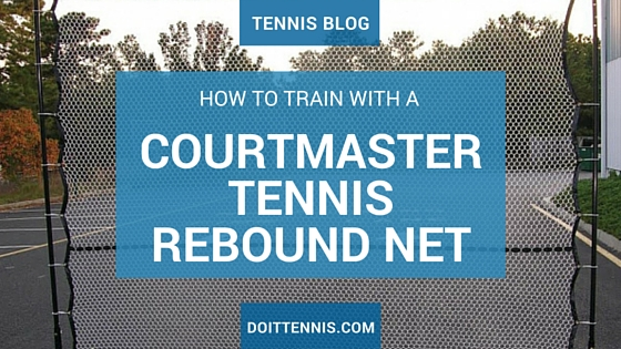 Tennis Training with a Courtmaster Tennis Rebound Net