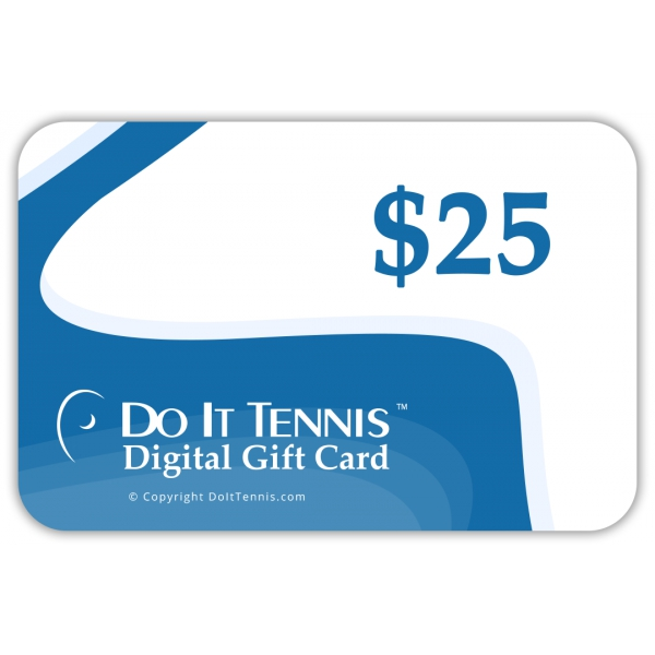 Do It Tennis Digital Gift Certificate $25