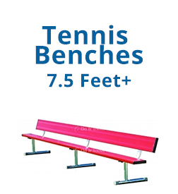 Tennis Benches 7.5+ Feet