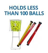 Holds less than 100 balls