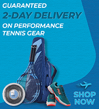 Expedited Two Day Shipping on Tennis Racquets Apparel Shoes Bags