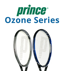 Prince Ozone Series Tennis Racquets