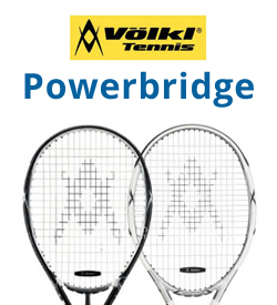 Volkl Powerbridge Tennis Racquets