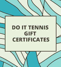 Do It Tennis Gift Certificates for Tennis Gear